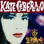 Kate_Ceberano_Brave